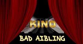 Kino Bad Aibling - Aibvision, Lindenkino und Open-Air