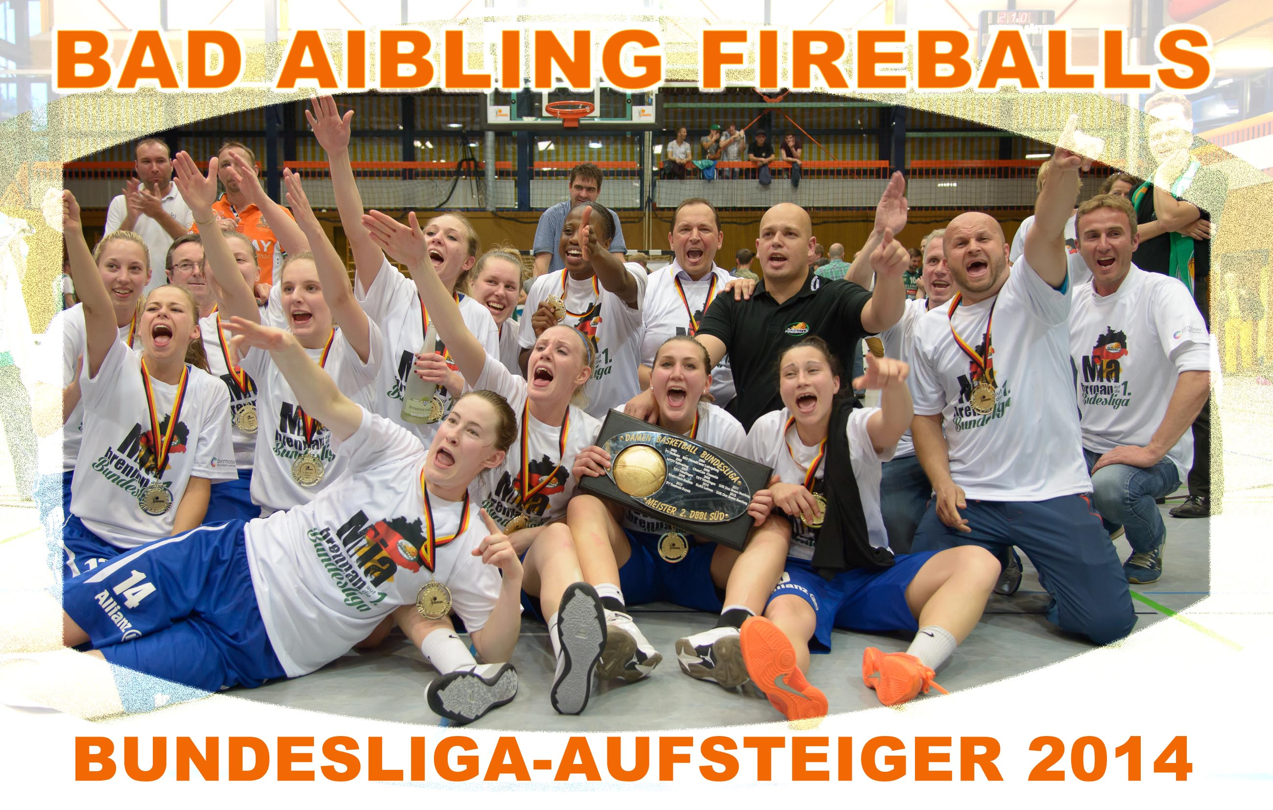 Aufstieg der Bad Aibling Fireballs in die 1. Damen Basketball Bundesliga